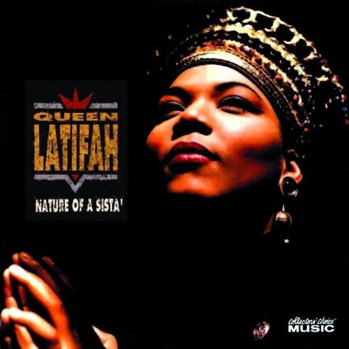 Queen Latifah Nature Of A Sista'