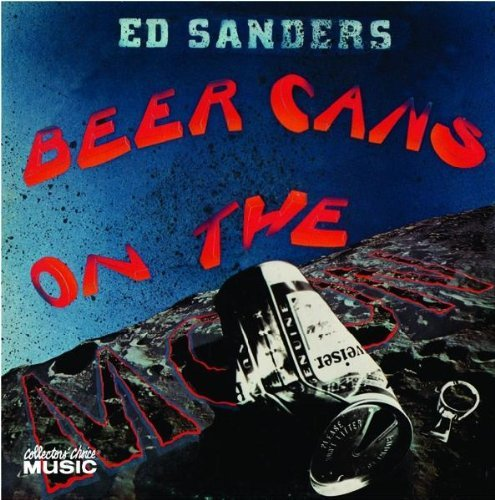 Ed Sanders Beer Cans On The Moon