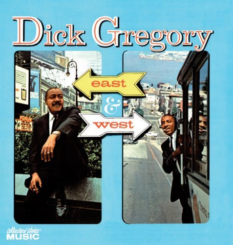 Dick Gregory East & West