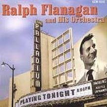 Ralph Flanagan At The Hollywood Palladium
