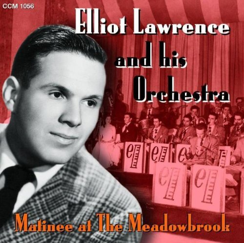 Elliot & His Orchestr Lawrence Matinee At The Meadowbrook