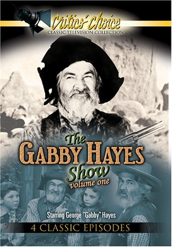 Gabby Hayes Show Vol. 1