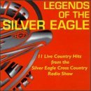 Legends Of The Silver Eagle Legends Of The Silver Eagle Perkins Gosdin Miller Lewis