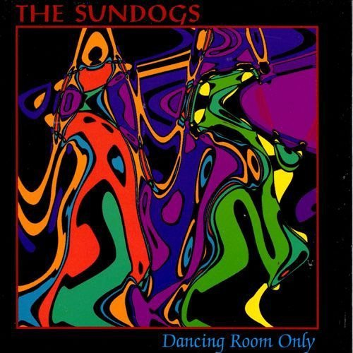 Sundogs Dancing Room Only CD R