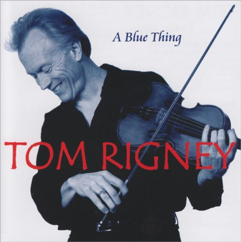 Rigney Tom Blue Thing CD R