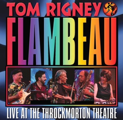 Tom & Flambeau Rigney Live At The Throckmorton Theat