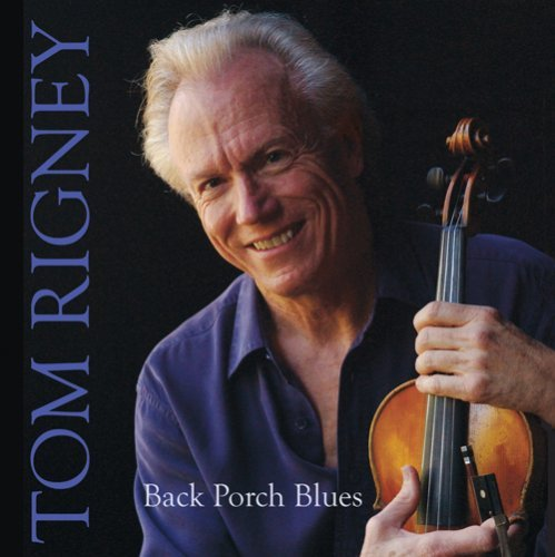 Rigney Tom Back Porch Blues