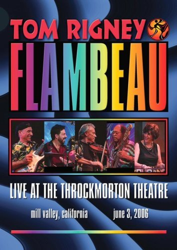 Rigney Tom & Flambeau Live At The Throckmorton Theat
