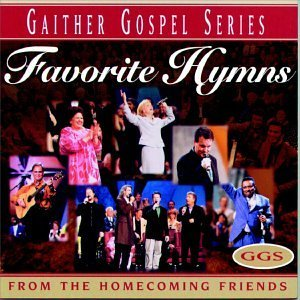 Bill & Gloria Gaither Favorite Hymns