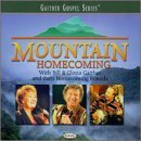 Bill & Gloria Gaither Mountain Homecoming Gaither Gospel Series