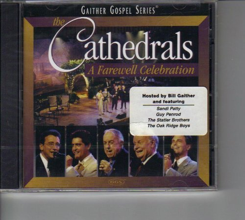 Cathedrals Farewell Celebration Gaither Gospel Series