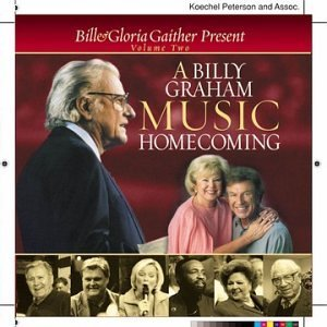 Bill & Gloria Gaither Vol. 2 Billy Graham Music