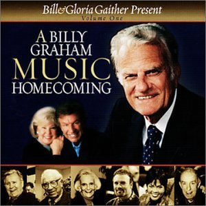 Bill & Gloria Gaither Vol. 1 Billy Graham Music