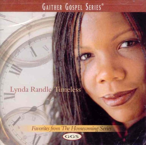 Lynda Randle Timeless Gaither Gospel Series