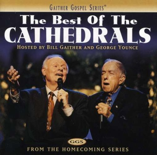 Cathedrals Best Of The Cathedrals Gaither Gospel Series