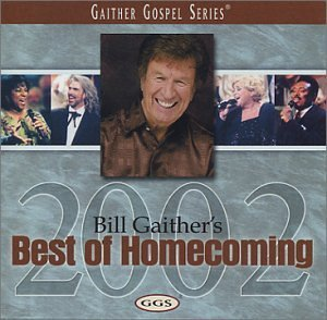 Bill & Gloria Gaither Best Of Homecoming 2002