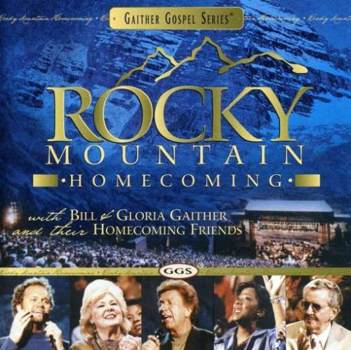 Bill & Gloria Gaither Rocky Mountain Homecoming