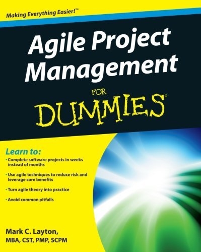 Mark C. Layton Agile Project Management For Dummies