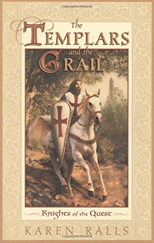 Karen Ralls Macleod The Templars And The Grail Knights Of The Quest