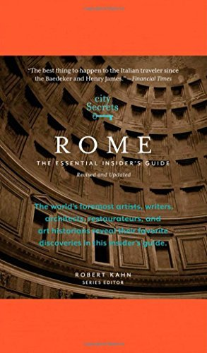 Robert Kahn City Secrets Rome The Essential Insider's Guide
