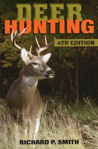 Richard P. Smith Deer Hunting 0004 Edition;