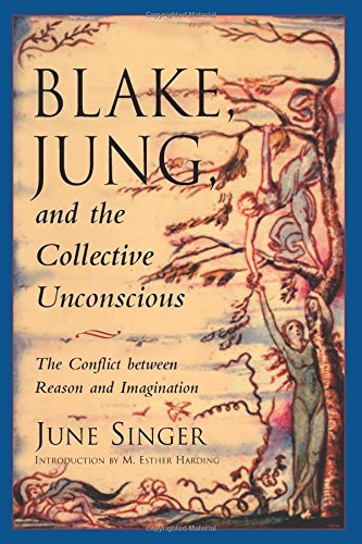 June Singer Blake Jung And The Collective Unconscious The Conflict Between Reason And Imagination