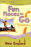 Diane Bair Fun Places To Go With Children In New England 4th
