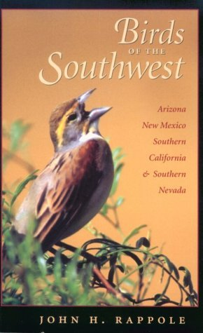 John H. Rappole Birds Of The Southwest