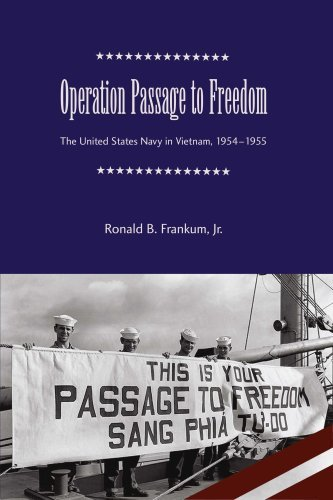 Frankum Ronald Bruce Jr. Operation Passage To Freedom The United States Navy In Vietnam 1954 1955