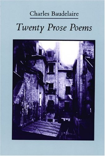 Charles Baudelaire Twenty Prose Poems Revised