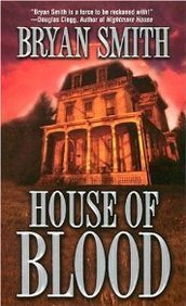 Bryan Smith House Of Blood