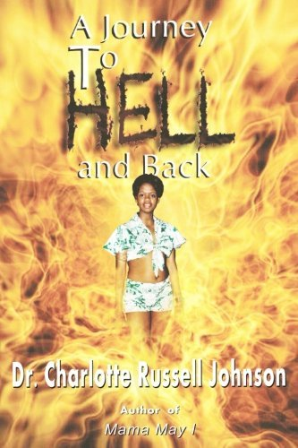 Dr Charlotte Russell Johnson A Journey To Hell And Back
