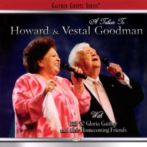Bill & Gloria Gaither Tribute To The Goodmans Enhanced CD T T Goodmans