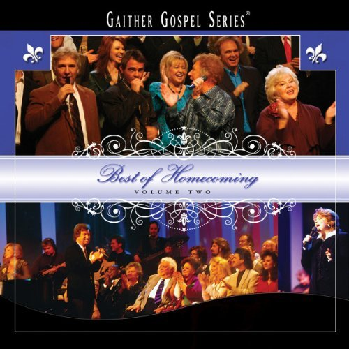 Bill & Gloria Gaither Vol. 2 Best Of Homecoming