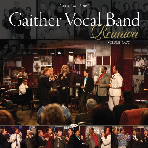 Gaither Vocal Band Reunion Volume One