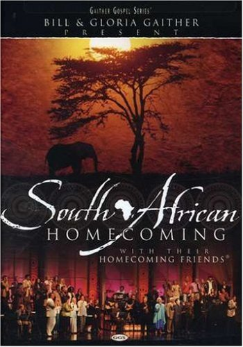 Bill & Gloria Gaither South African Homecoming Amaray