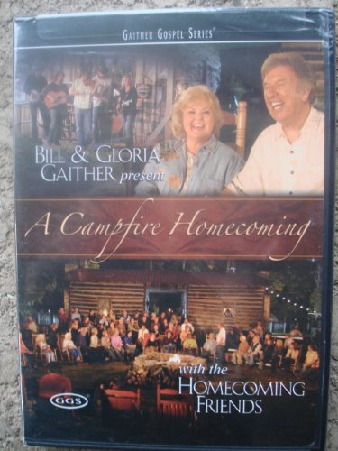 Bill & Gloria Gaither Campfire Homecoming