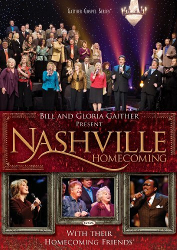 Bill & Gloria Gaither Nashville Homecoming
