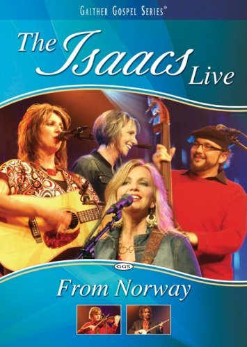 Isaacs Isaacs Live From Norway