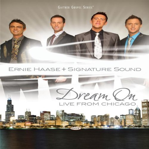 Ernie & Signature Sound Haase Dream On
