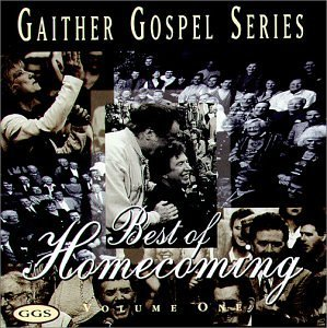 Bill & Gloria Gaither Vol. 1 Best Of Homecoming Gaither Gospel Series