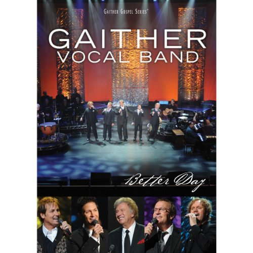 Gaither Vocal Band Better Day Ntsc(0(