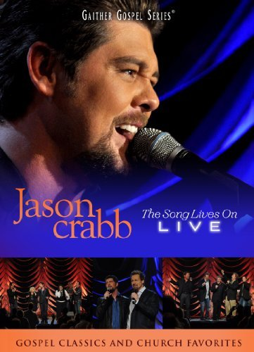 Jason Crabb Jason Crabb Live The Song Liv