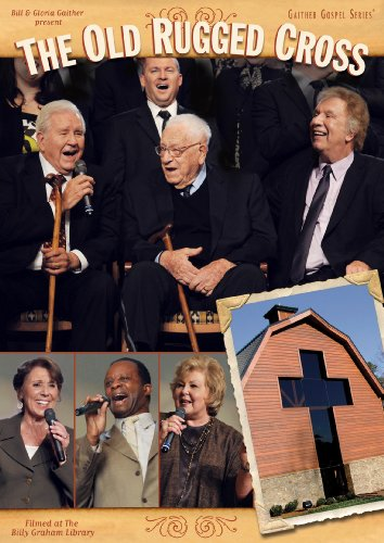 Bill & Gloria Gaither Bill & Gloria Gaither Old Rugg