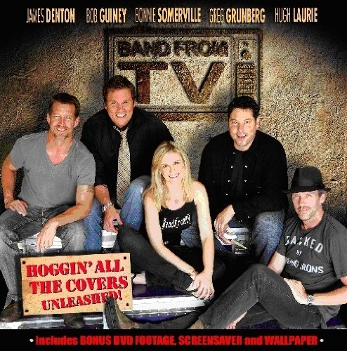 Band From Tv Hoggin' All The Covers Unleash