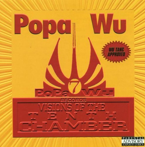 Popa Wu Visions Of The Tenth Chamber Explicit Version Feat. Method Man