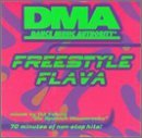 Dma's Freestyle Flava Vol. 1 Dma's Freestyle Flava Dma's Freestyle Flava