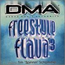 Dma's Freestyle Flava Vol. 3 Dma's Freestyle Flava Mixed By Tim Schommer Dma's Freestyle Flava
