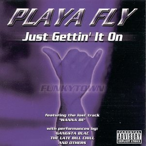 Playa Fly Just Getting It On