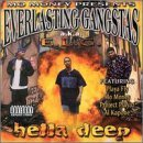 Everlasting Gangstas Hella Deep Explicit Version